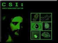 CSI: Christ Scene Investigation