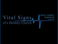 Vital Signs of a Healthy Church